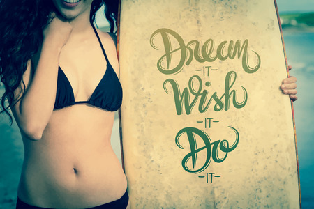 bikini top: Digitally generated Motivational vector with dream text Illustration