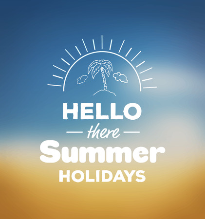 digitally generated: Digitally generated Hello there summer holidays vector Illustration