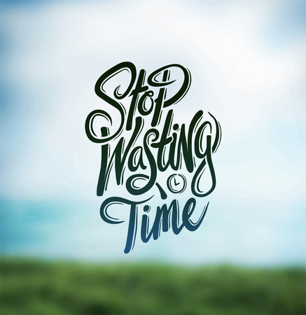 digitally: Digitally generated Stop wasting time vector