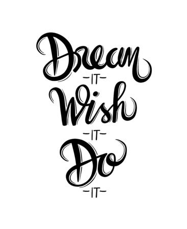 Digitally generated Motivational vector with dream text Vectores