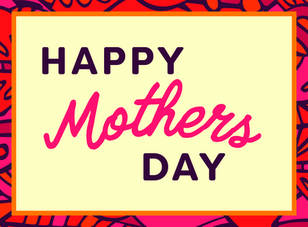 parenthood: Vector of mothers day card with happy mothers day message