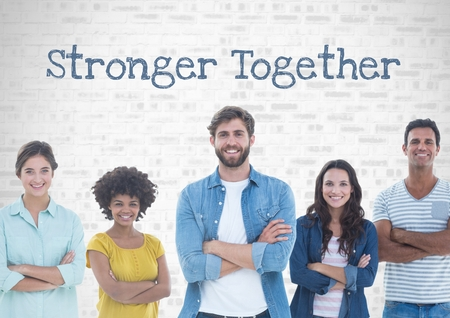 Digital composite of Group of people standing in front of stronger together text
