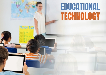 Digital composite of Educational technology text and Elementary school teacher with class
