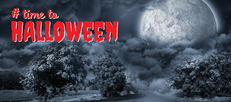 Digital composite image of time to Halloween text against landscape of a road between trees in front of the moon
