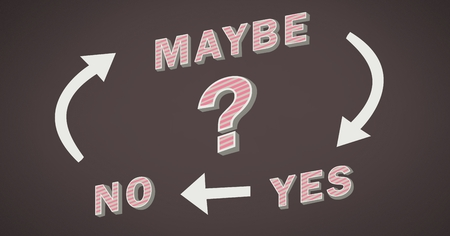 Digital composite of Yes No Maybe text with arrows graphic on wall Stock Photo