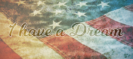I have a dream against close-up of cropped american flag