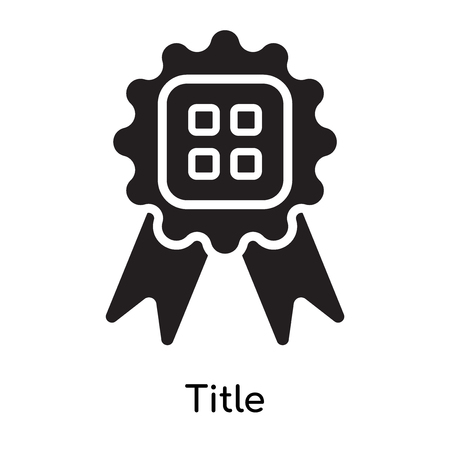 Title icon isolated on white background for your web and mobile app design Illustration