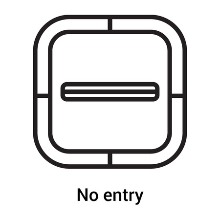No entry icon vector isolated on white background for your web and mobile app design, No entry logo concept