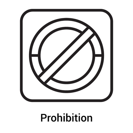 Prohibition signal icon vector isolated on white background for your web and mobile app design, Prohibition signal logo concept