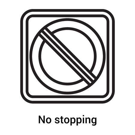 No stopping icon vector isolated on white background for your web and mobile app design, No stopping logo concept