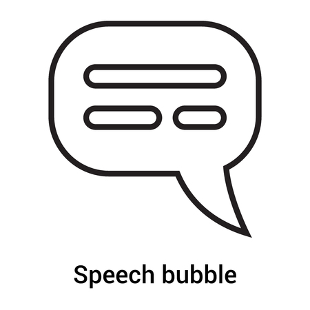 Speech bubble icon vector isolated on white background for your web and mobile app design, Speech bubble logo concept