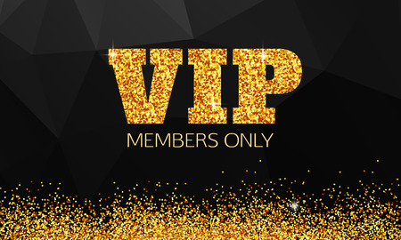 Gold VIP background. Vip club. Members only. VIP card vector. Vip gold banner. VIP background vector. Golden shiny letters over black geometric background. Çizim