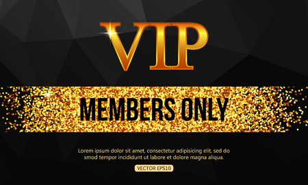 Gold VIP background. Vip club. Members only. VIP card vector. Vip gold banner. VIP background vector. Golden shiny letters over black geometric background.  イラスト・ベクター素材