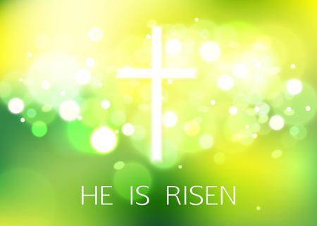 Hi is Risen. Happy Easter Green Background with bokeh and white cross. Vector Illustration.