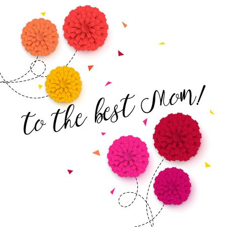 To the Best Mom - Happy Mothers Day greeting card. Vector illustration.