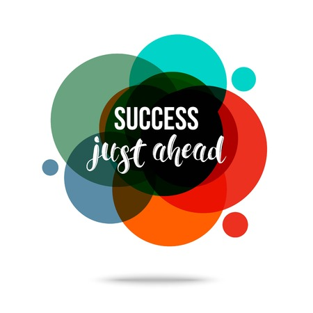annular: Success Just Ahead - Creative Quote. Abstract colorful background with quote. Vector illustration.