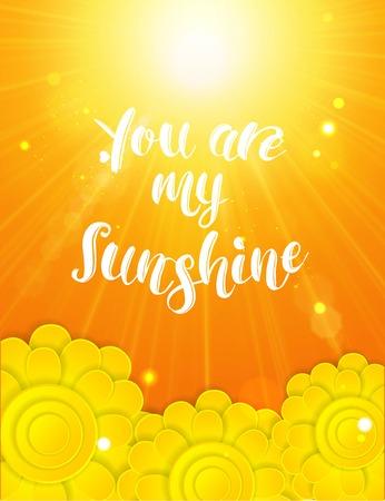 """sol radiante: Mano texto """"Usted es mi sol"""" sobre el fondo del verano escrito. Ilustración del vector. Vectores"""