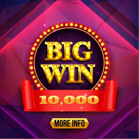 Big Win Background. Gambling Gain Poster Vector Illustration.
