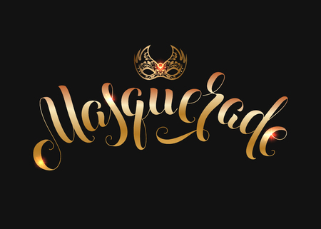 Gold carnival mask calligraphy masquerade inscription for greeting card poster invitation or banner. Vector illustration