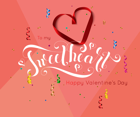 Valentine day background with hand drawn lettering sweet heart decorated confetti and streamer. Vector illustration Illustration