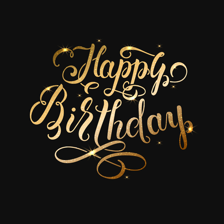 Vector Happy Birthday lettering text. Gold color. Calligraphy illustration