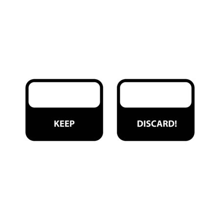 Keep or Discard icon, vector illustration