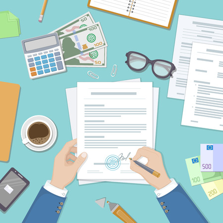 financial agreement: Businessman signing a document. Man hands with pen and contract. The process of business financial agreement. Document with a signature stamp. Desk with money calculator. Vector illustration top view