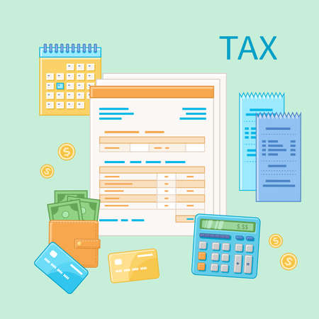 Taxation concept. State Government tax payment, calculation, return. Unfilled blank tax form, financial calendar, checks, calculator, credit cards, money, wallet. Payday icon. Vector illustration.