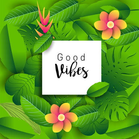 Trendy Summer Tropical Leaves Vector Design, Trendy design good vibes text with floral and flower.