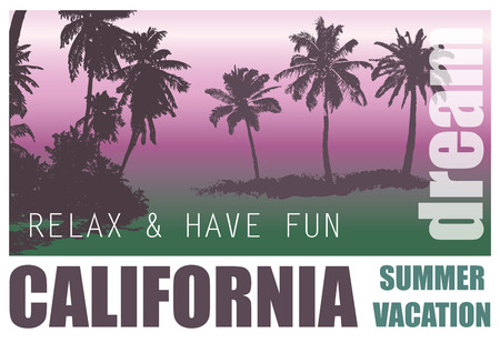 for a dream: California Dream. Exotic Palm Trees Landscape for T-shirt. Illustration
