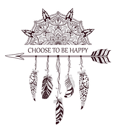 decoration style: Hand drawn boho style design with mandala, arrow and feathers. Fashion decoration for t-shirt or tattoo. Ethnic Style with motivate Slogan .