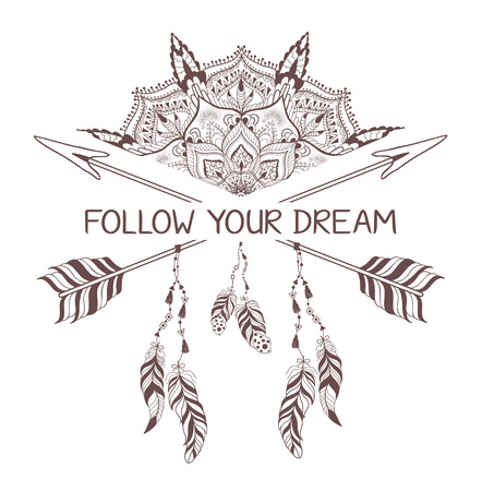 Hand drawn boho style design with mandala, arrow and feathers. Fashion decoration for t-shirt or tattoo. Ethnic Style with motivate Slogan .