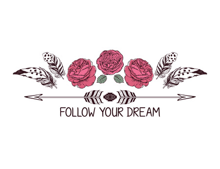 Hand drawn boho style design with rose flower, arrow and feathers. Hippie fashion decoration for t-shirt or tattoo with motivational quote . Illustration