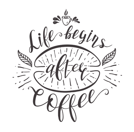 coffee beans: Quote for coffee. Vector hand-drawn lettering for prints, posters, menu design and invitation. Calligraphic and typographic design. Illustration
