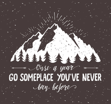 postcard: Mountain and forest. Vector hand drawn travel illustration for t-shirt print or poster with hand-lettering quote. Wanderlust poster.