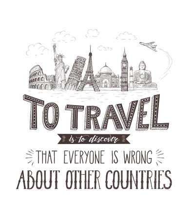 vintage postcard: World travel and sights. Tourism banner with hand-lettering quote. Hand Drawn Sketch Vector illustration.