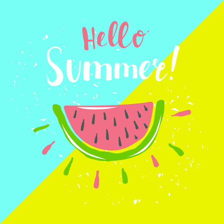 Summer poster with watermelon and hand-lettering quote. Fruit emblem and label. Designs for t-shirt and flyer. Illustration