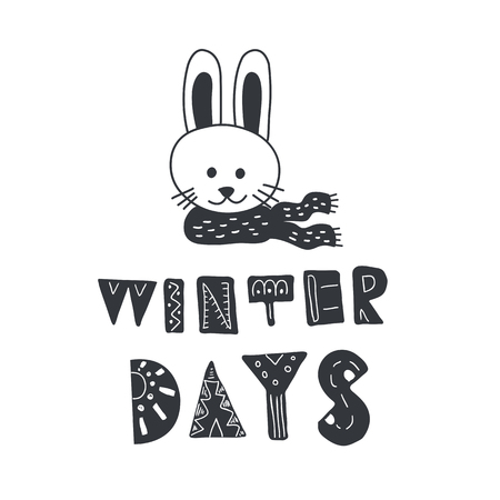 Funny rabbit and winter quote. Nursery art. Minimalist scandinavian style. Character for kids card, print for t-shirt and more. hand lettering.