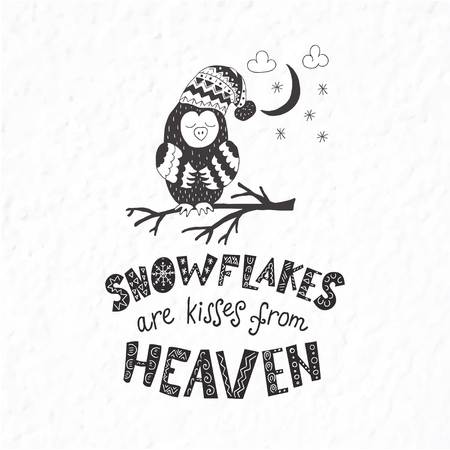 Funny owl. Winter postcard with quotes and phrases. Hand drawn lettering with decorative elements. Scandinavian style. Nursery art. Illustration