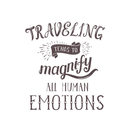 Vector hand lettering quote of travel.