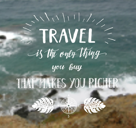 Travel. Vector hand drawn illustration for poster with hand-lettering quote. Sea background. Marine banner.