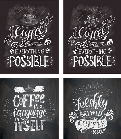 Set Of Coffee Quotes On The Chalkboard Vector Hand Drawn Lettering