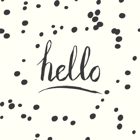 black dots: Hello quote. Modern brush calligraphy. Vector ink lettering. Hand drawn card design with black dots.