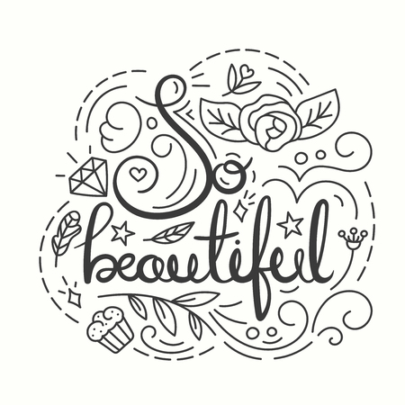 beauty pageant: So Beautiful Typography Design. Lettering print for t-shirt design in line art style. Lovely greeting card. Vector illustration with modern calligraphy. Fashion print for girls.