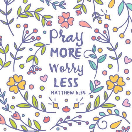 Pray more worry less Vector Typography Bible Scripture cardDesign poster with colorful floral ornamental background Christian modern card Vector illustration