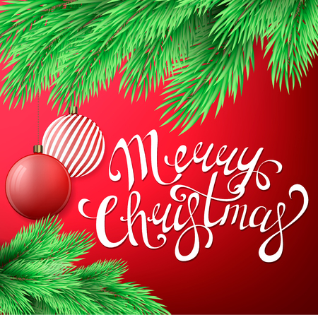 Merry Christmas postcard with fir tree branch, Christmas decorations and hand written lettering. Vector illustration on red background
