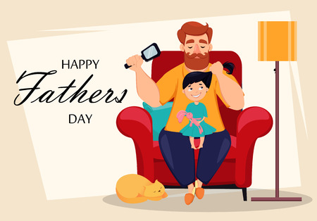 Happy Fathers Day greeting card. Cheerful daughter sits on knees of her father while he does her hairstyle. Vector illustration with lettering, usable for flyer, poster or banner