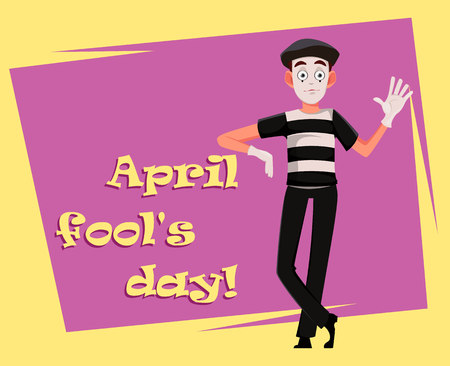 April Fool's Day greeting card with mime. Funny cartoon character performing pantomime. Flat style. Vector illustration