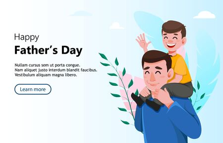 Happy Father's day greeting card. Handsome dad holding his son on shoulders. Vector illustration, usable for website, landing page etc.