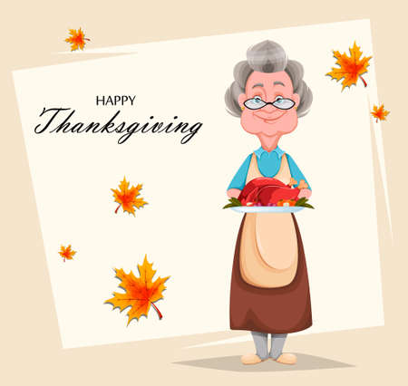 Happy Thanksgiving Day greeting card. Cute smiling old woman. Cheerful grandmother cartoon character holding fried turkey. Vector illustration Ilustração
